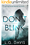 Don't Blink: A gripping psychological thriller