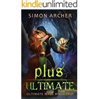 Plus Ultimate (Ultimate Mage Book 2)
