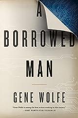 A Borrowed Man: A Novel Kindle Edition