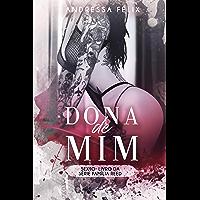 DONA DE MIM (Família Reed Livro 10)