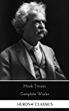 Mark Twain: The Complete Works (Heron Classics)