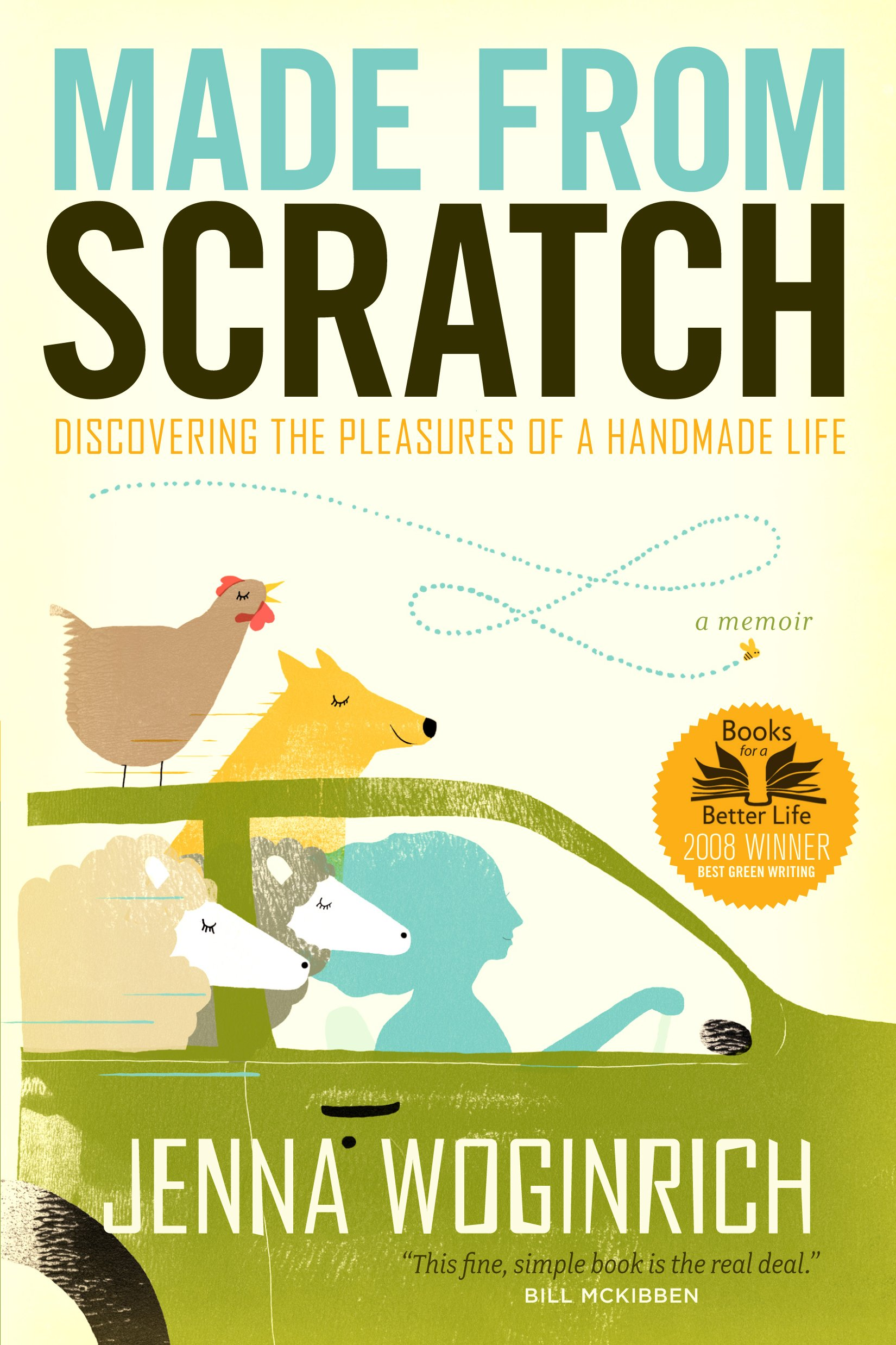 Made from Scratch: Discovering the Pleasures of a Handmade Life ebook