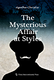 The Mysterious Affair at Styles(English edition)【斯泰尔斯庄园奇案(英文版)】