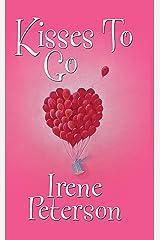 Kisses To Go (Zebra Contemporary Romance) Kindle Edition