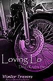 Loving Lo (Devil's Knights Series Book 1)
