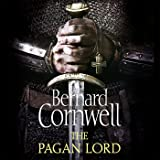 The Pagan Lord: The Last Kingdom Series, Book 7