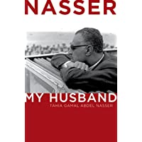 Nasser: My Husband