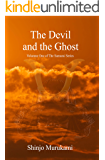 The Devil and the Ghost (The Samurai Series Book 1)