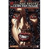 Max Brooks' The Extinction Parade Volume 1