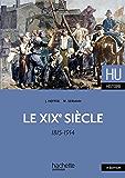 Le XIXe siècle 1815 - 1914 (HU Histoire contemporaine)