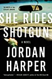 She Rides Shotgun: A Novel