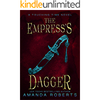 The Empress's Dagger (Touching Time Book 2)