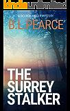 The Surrey Stalker: A Serial Killer Crime Novel (DCI Rob Miller Book 1)