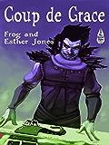 Coup de Grace (The Gift of Grace Book 2)