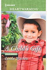 A Child's Gift (Texas Rebels Book 308) Kindle Edition