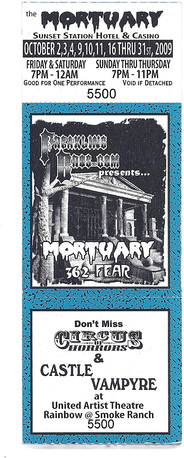 Vintage Mortuary Haunted House Attraction Ticket From 2009 Last Year Of Operation