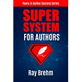 Super System For Authors: How To Write Your Book This Weekend AND At The Same Time Create a Course and Audiobook (Youru.tv Au