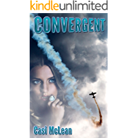 Convergent: A Time Slip Anomaly (Destiny Book 4)