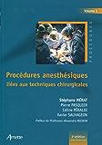Procédures anesthésiques liées aux techniques chirurgicales - Volume 1