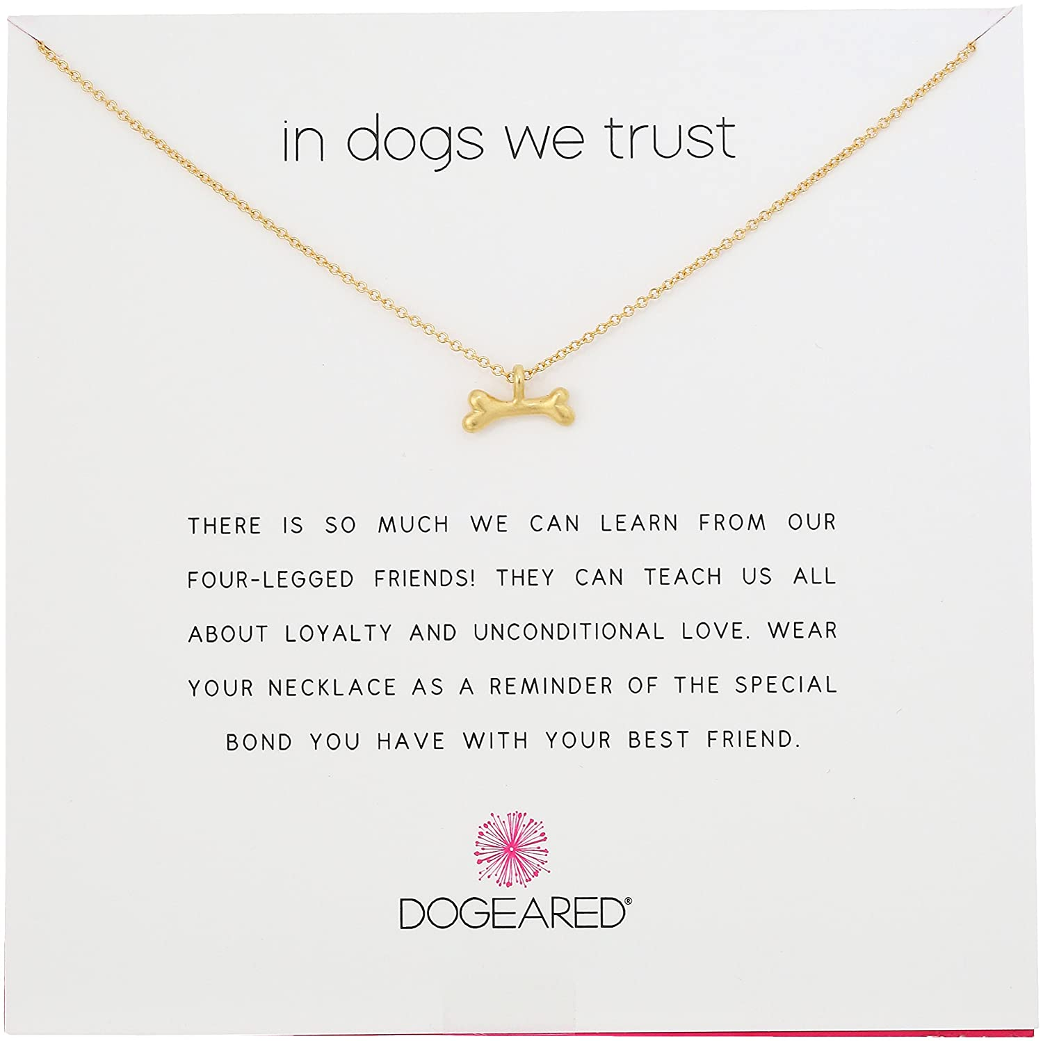 Dogeared Reminders In Dogs We Trust Bone Charm Necklace, 18 18 MG1273