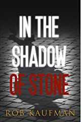 In the Shadow of Stone (1) Kindle Edition