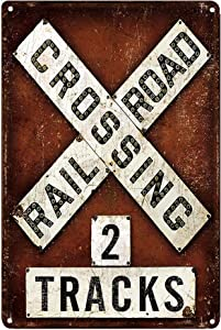 LIPTOR Railroad Crossing 2 Tracks Retro Vintage Metal Tin Signs Bar Restaurant Kitchen Country Home Decor Decorative Signs 8X12Inch