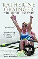 Katherine Grainger: The Autobiography (English