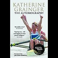 Katherine Grainger: The Autobiography