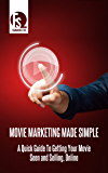 Movie Marketing Made Simple