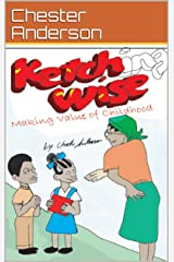 Ketching Wise Making Value of Childhood Kindle Edition