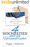 Vier Hochzeiten und ein Herzensbrecher (Just married 3) (German Edition)