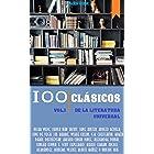 100 Clásicos de la Literatura Universal: Vol.1 (Best Sellers en español) (Spanish Edition)