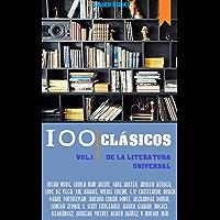 100 Clásicos de la Literatura Universal: Vol.1 (Best Sellers en español)