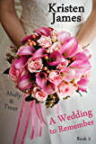 A Wedding to Remember -- eShort (Memories Book 2) (English Edition)