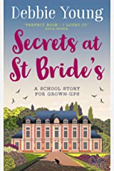 Secrets at St Bride's: A School Story for Grown-ups (Staffroom at St Bride's Book 1) Kindle Edition