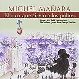 Miguel Mañara, El rico que sirvió a los pobres (Vidas de Santos)