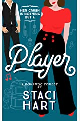 Player: A Fake Relationship Romantic Comedy (Red Lipstick Coalition Book 2) Kindle Edition