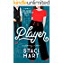 Player: A Fake Relationship Romantic Comedy (Red Lipstick Coalition Book 2)