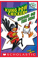 Heroes on the Side (Kung Pow Chicken #4) Kindle Edition