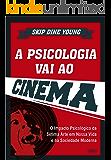 A Psicologia Vai ao Cinema