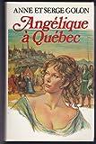 Angélique à Québec