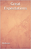 Great Expectations: (Annotated) (English Edition)