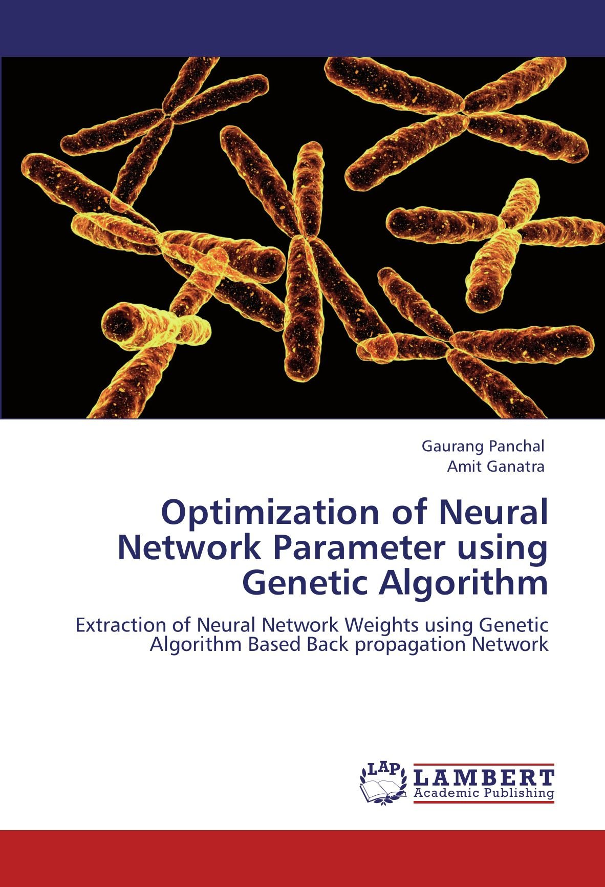 Download Optimization of Neural Network Parameter using Genetic Algorithm: Extraction of Neural Network Weights using Genetic Algorithm Based Back propagation Network pdf