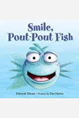 Smile, Pout-Pout Fish (A Pout-Pout Fish Mini Adventure Book 2) Kindle Edition