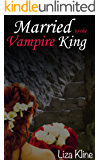 Married to the Vampire King (A Joyous Romance Book 2)