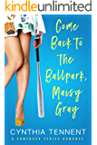 Come Back to the Ballpark, Maisy Gray (Comeback Romance Series Book 1)