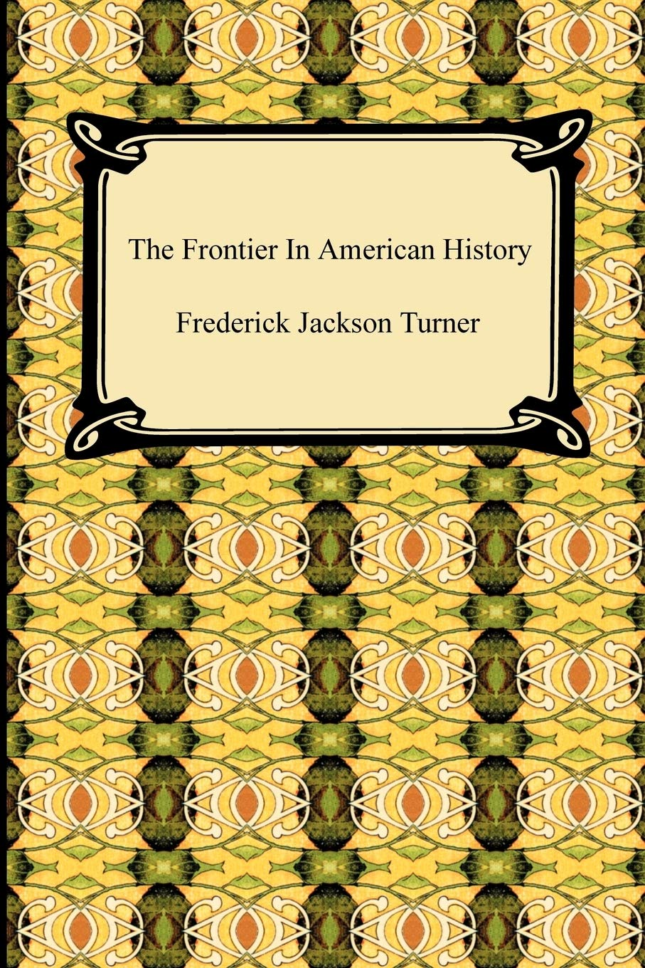 Frederick jackson turner frontier thesis full text questionnaire cover letter sample