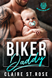 Biker Daddy: A Bad Boy Motorcycle Club Romance (The Chain Gang MC Book 1)