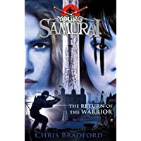 The Return of the Warrior (Young Samurai book 9) (Young Samurai 9)