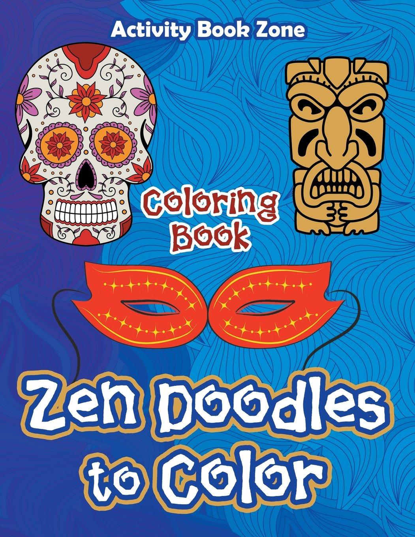 Download Zen Doodles to Color Coloring Book pdf epub